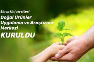 Sinop Üniversitesi Doğal Ürünler Uygulama ve Araştırma Merkezi Kuruldu